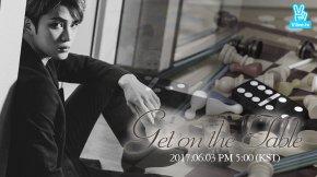 [INFO] 170601 Jaejoong – Prochain V LIVE : 'Get on the Table' le 3juin