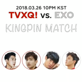 [TRAD] 180323 V LIVE : TVXQ! vs. EXO : Kingpin Match 🎳